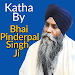 Download Katha By Bhai Pinderpal Singh Ji Second Launch APK